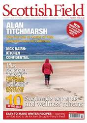 Scottish Field issue March 2018
