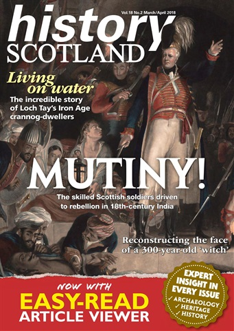 History Scotland issue March - April 2018