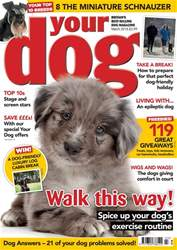 Your Dog Magazine March 2018 issue Your Dog Magazine March 2018