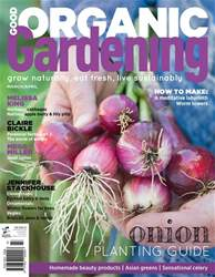 Good Organic Gardening issue Issue#8.6 - 2018