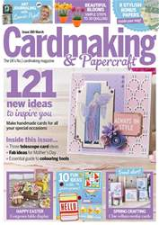 Cardmaking & Papercraft issue March 2018