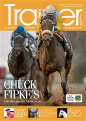 North American Trainer Magazine - horse racing issue Issue 47 - Spring 2018