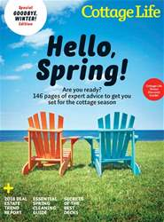 Cottage Life issue SPRING 2018