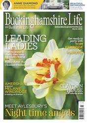 Buckinghamshire Life issue Mar-18