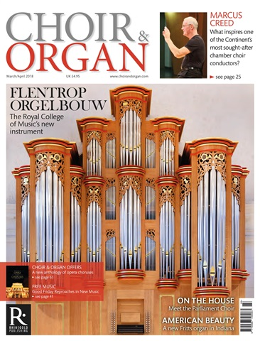 Choir & Organ issue March - April 2018