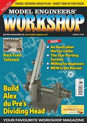 Model Engineers' Workshop Magazine issue Mar-18