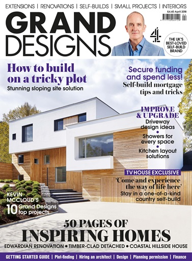 Grand Designs Magazine - April 2018 Subscriptions | Pocketmags
