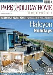 Park and Holiday Home Inspiration magazine issue Spring 2018
