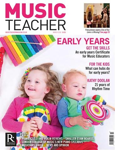 Music Teacher issue March 2018
