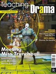 Teaching Drama Spring Term 2 issue Teaching Drama Spring Term 2