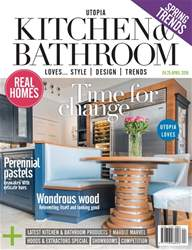 Utopia Kitchen & Bathroom issue April 2018
