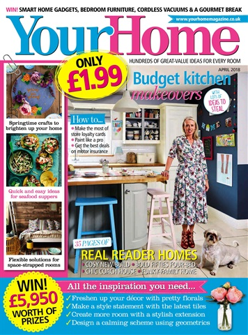 Your Home Magazine issue April 2018