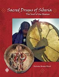 Soul of the Shaman - Sacred Drums of Siberia issue Soul of the Shaman - Sacred Drums of Siberia