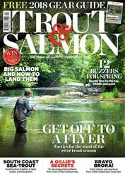 Trout & Salmon issue April 2018
