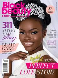 Black Beauty & Hair – the UK's No. 1 black magazine issue April/May 2018
