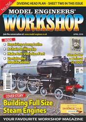 Model Engineers' Workshop Magazine issue Apr-18