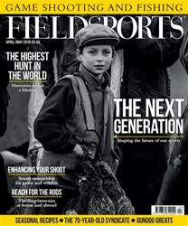 Fieldsports April/May 2018 issue Fieldsports April/May 2018
