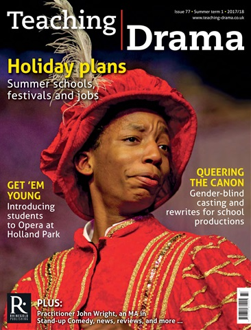 Teaching Drama issue Summer 1 2017/2018