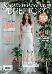 The Scottish Wedding Directory issue Spring 2018