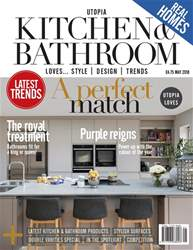 Utopia Kitchen & Bathroom issue May 2018