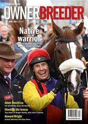 Thoroughbred Owner and Breeder issue April 2018 - Issue 164