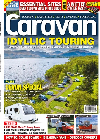 Caravan Magazine issue Caravan Magazine | Idyllic Touring | Devon Special | May 2018