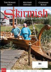 Skirmish Living History issue Skirmish Magazine Issue 122