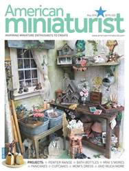 American Miniaturist issue May 2018