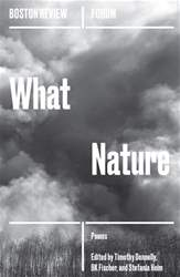 Boston Review issue What Nature (Spring 2018)