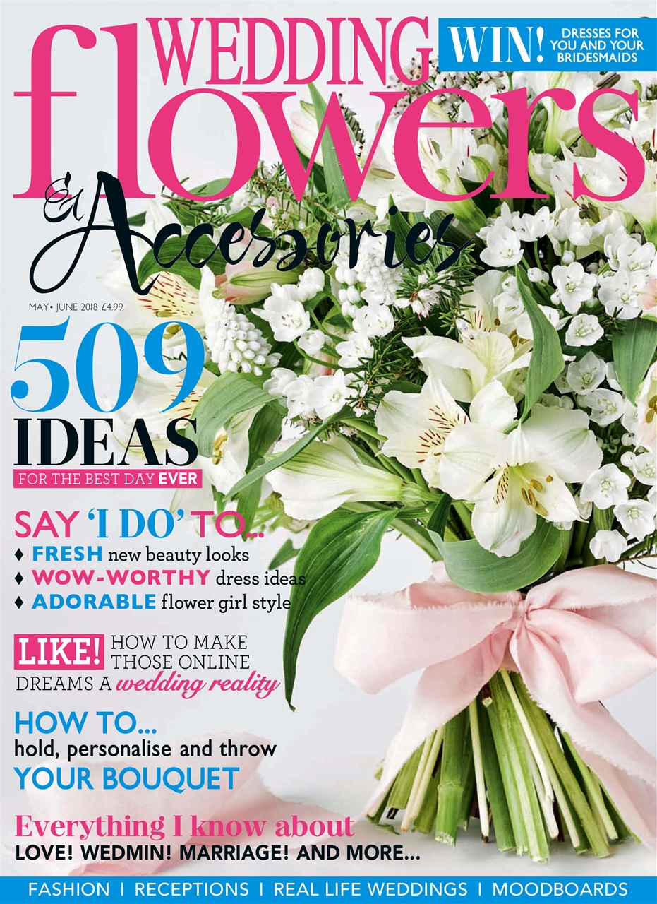 wedding flowers magazine may june 2018 subscriptions pocketmags. Black Bedroom Furniture Sets. Home Design Ideas