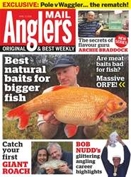 Anglers Mail issue 17th April 2018