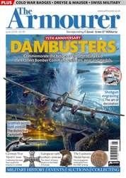 The Armourer issue June 2018 - DAMBUSTERS SPECIAL