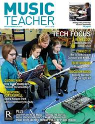 Music Teacher issue May 2018