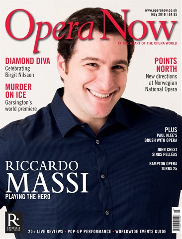 Opera Now issue May 2018