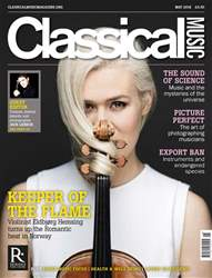 Classical Music issue May 2018