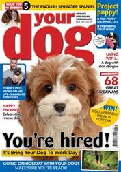 Your Dog issue Your Dog Magazine June 2018