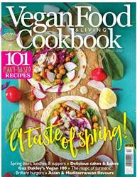 Vegan Food & Living Cookbook issue Spring 2018
