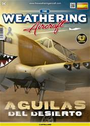 THE WEATHERIG AIRCRAFT NÚMERO 9- AGUILAS DEL DESIERTO issue THE WEATHERIG AIRCRAFT NÚMERO 9- AGUILAS DEL DESIERTO