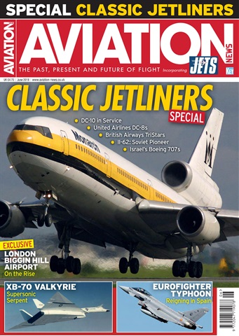 Aviation News incorporating JETS Magazine issue   June 2018