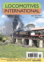 Locomotives International issue Issue 114 -June July 2018