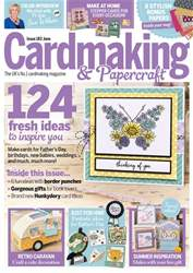 Cardmaking & Papercraft issue June 2018