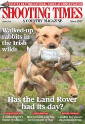 Shooting Times & Country issue 16th May 2018