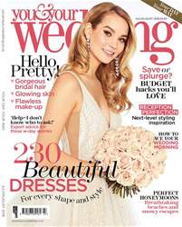 You & Your Wedding issue July and August 2018