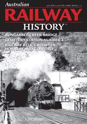 Australian Railway History issue June 2018