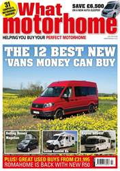 What Motorhome magazine issue What Motorhome - the best motorohomes of 2018 - July 2018 issue