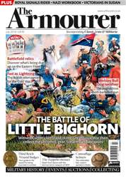 July 2018  – THE BATTLE OF LITTLE BIGHORN SPECIAL issue July 2018  – THE BATTLE OF LITTLE BIGHORN SPECIAL