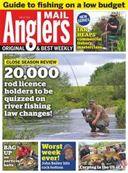 Anglers Mail issue 22nd May 2018