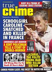 True Crime issue True Crime June 2018