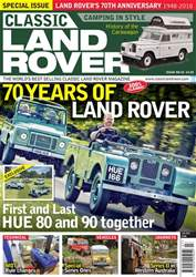 Classic Land Rover Magazine issue   July 2018