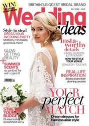 Wedding Ideas magazine issue July 2018